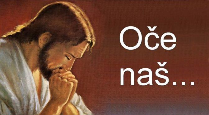 Oče naš...
